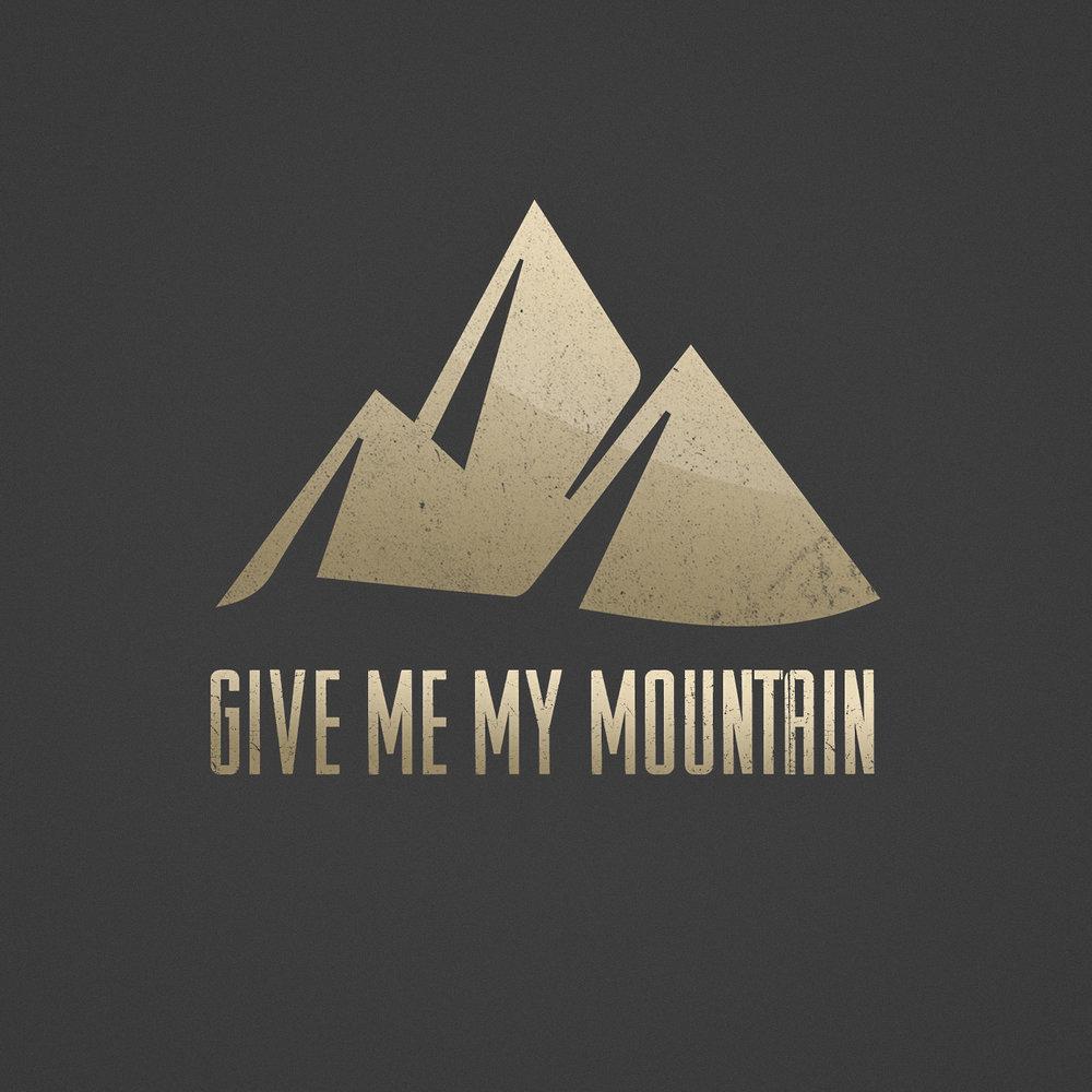 give me my mountain.jpg
