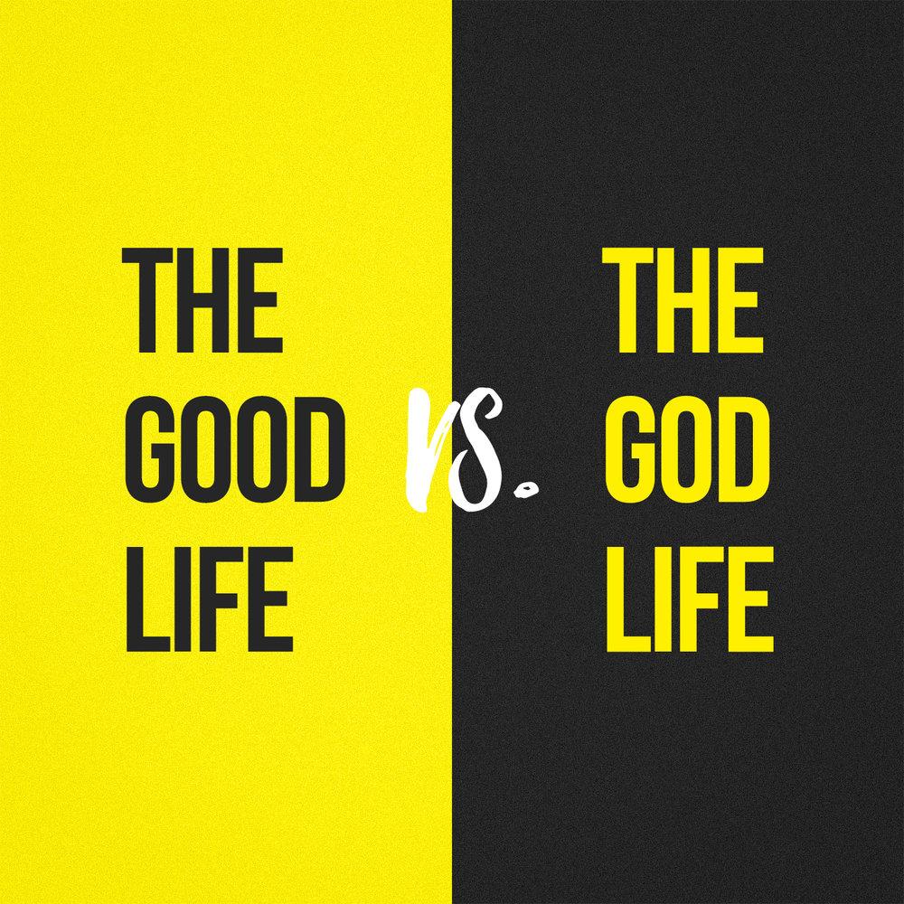 good life god life.jpg