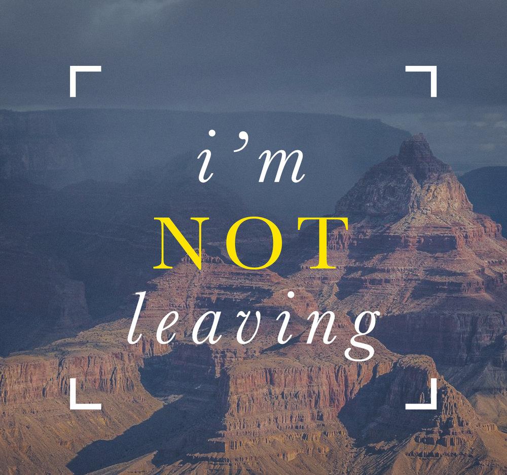 i'm not leaving_square.jpg