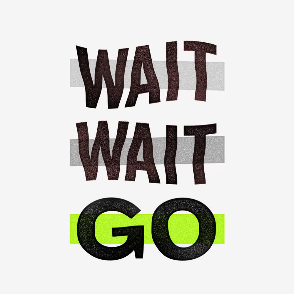WaitWaitGo_Insta3.jpg