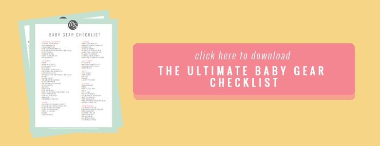 The Ultimate Baby Gear Checklist FREE printable download