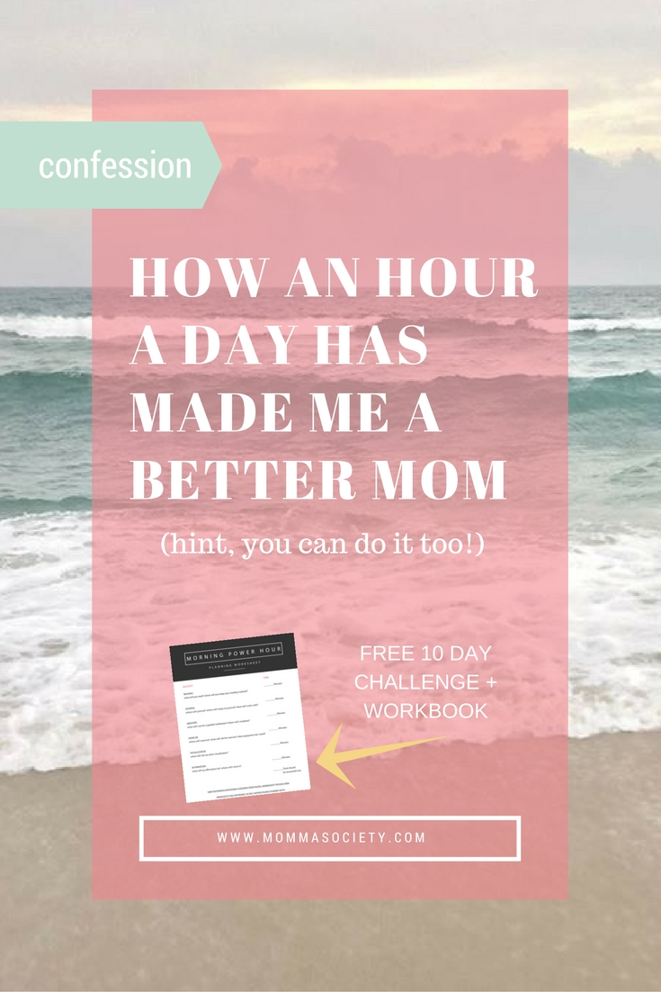 How an hour a day has made me a better mother | FREE 10 day challanege + workbook | Miracle Morning | Momma Society