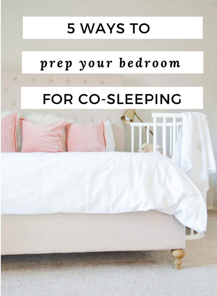 How to prep your bedroom for co-sleeping | nursery | newborn baby