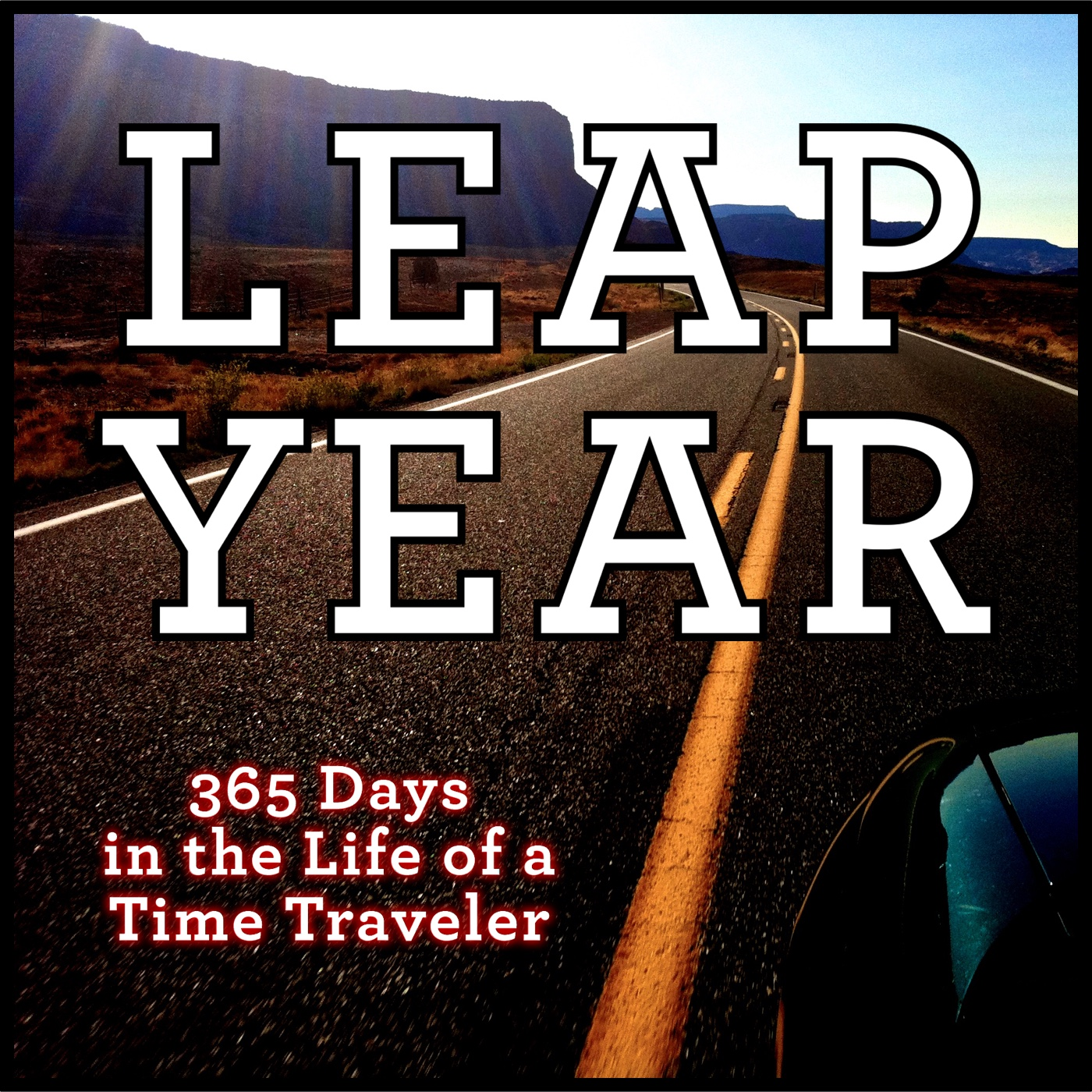 Leap Year: The Audiobook - Leap Year