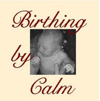 Birthing By Calm HypnoBirthing® Childbirth Education