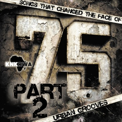 75 Songs That Changed The Face of Urban Grooves (Part 2