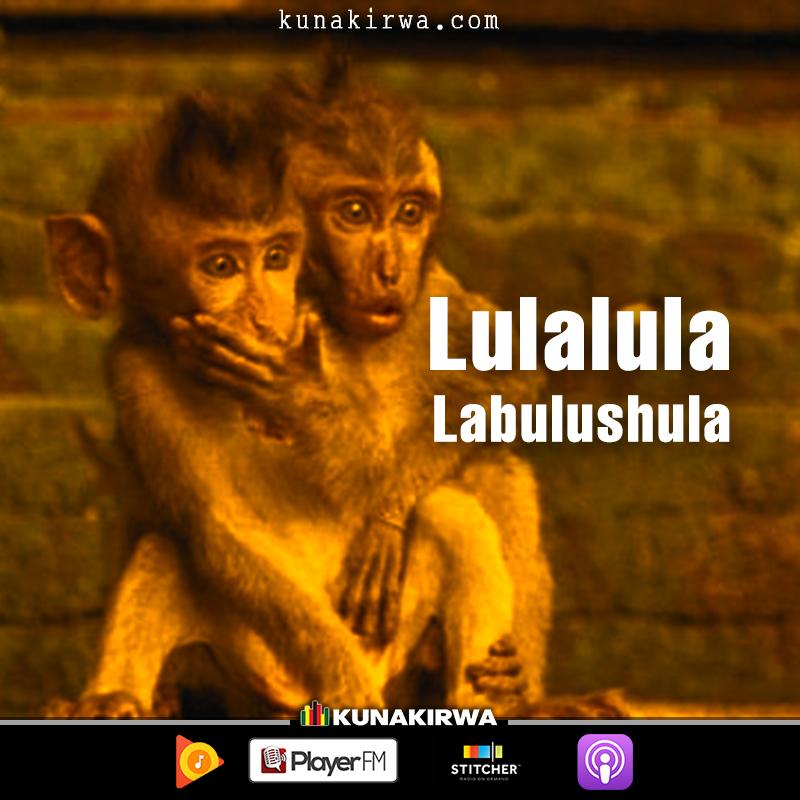 Lulalula-labulushula-radio-kunakirwa.jpg