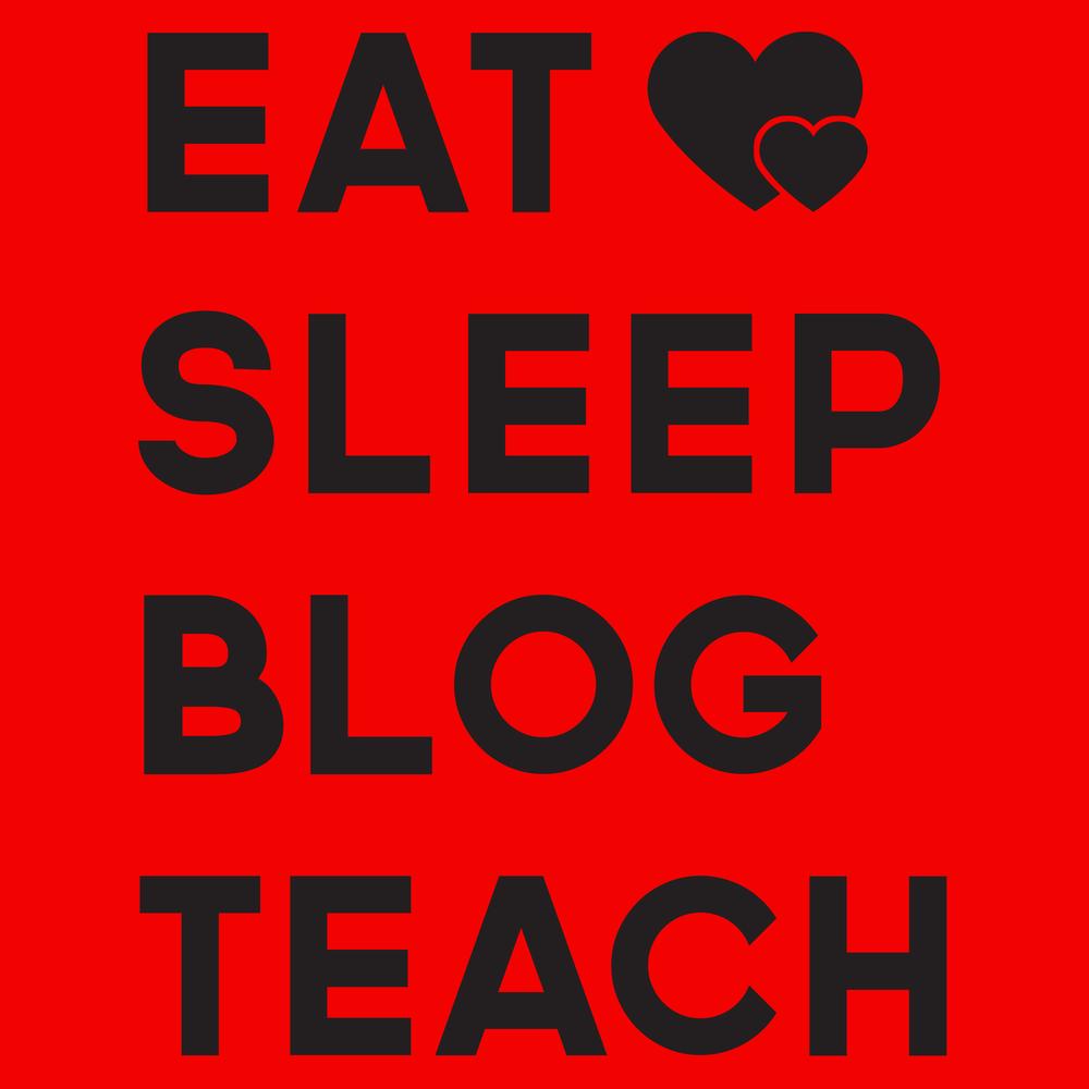 Teacher-Eat-Sleep-Blog-Teach.png