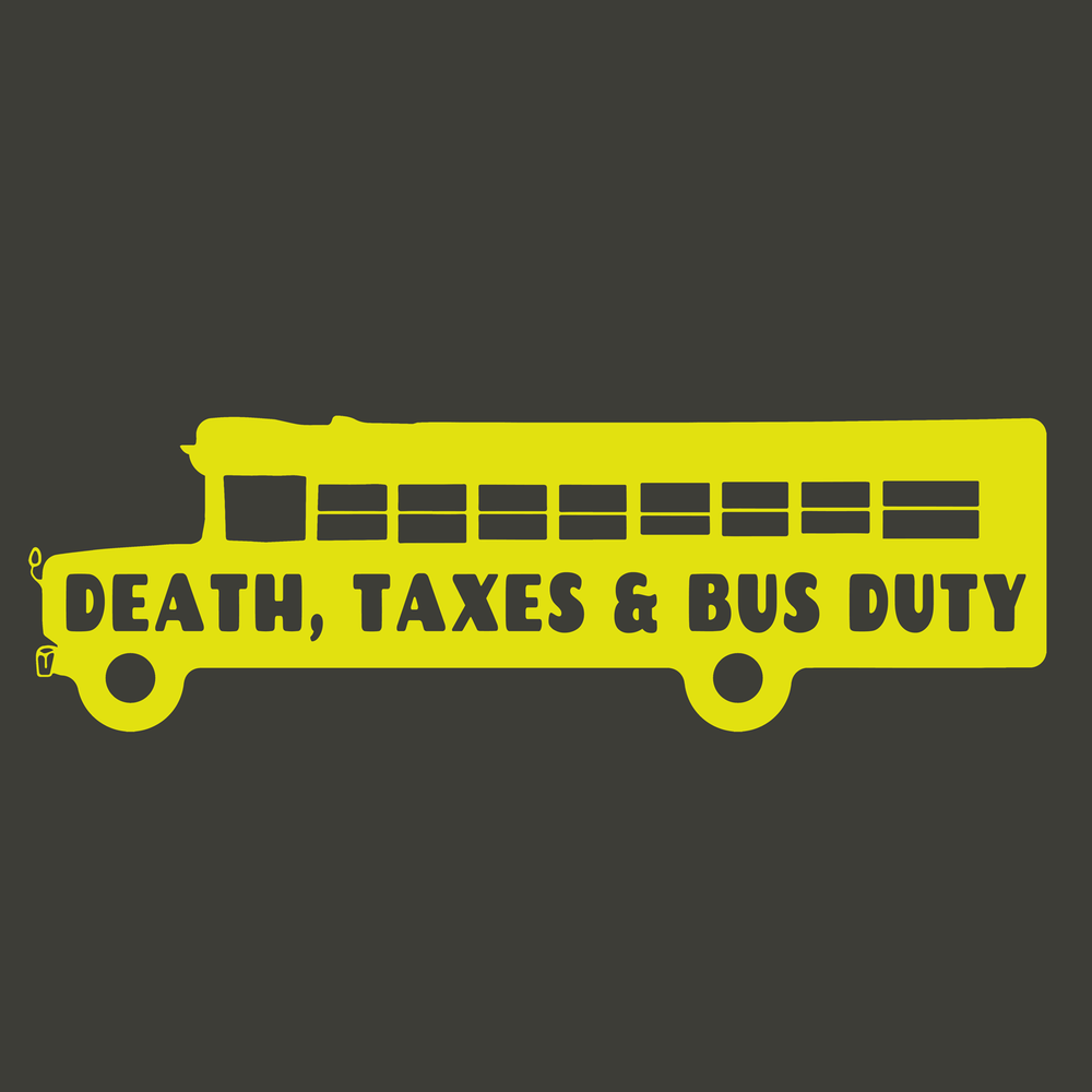 bus-duty-death-taxes-slp-teacher-speech-peachie-speechie.png