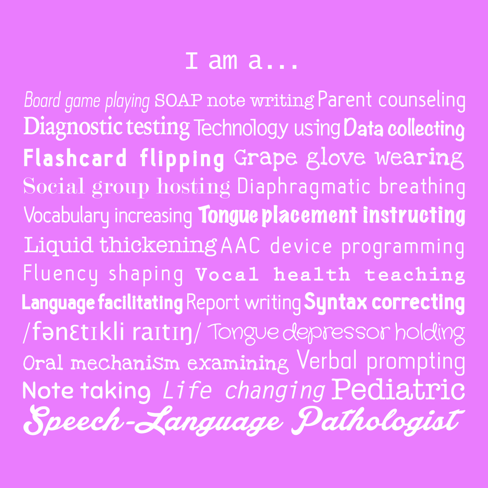i-am-a-pediatric-slp-speech-therapist-pathologist-t-shirt-slp.png
