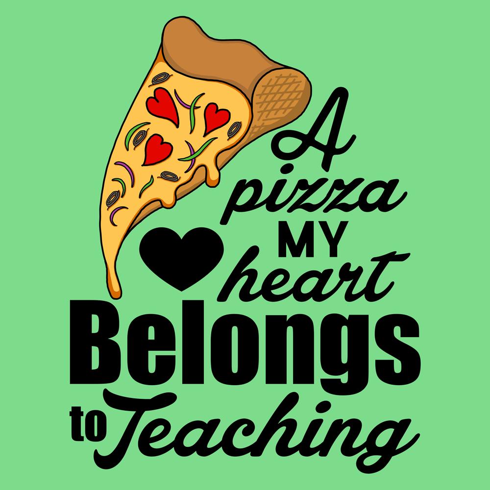 a-pizza-my-hear-belongs-to-teaching-teacher-t-shirt.png