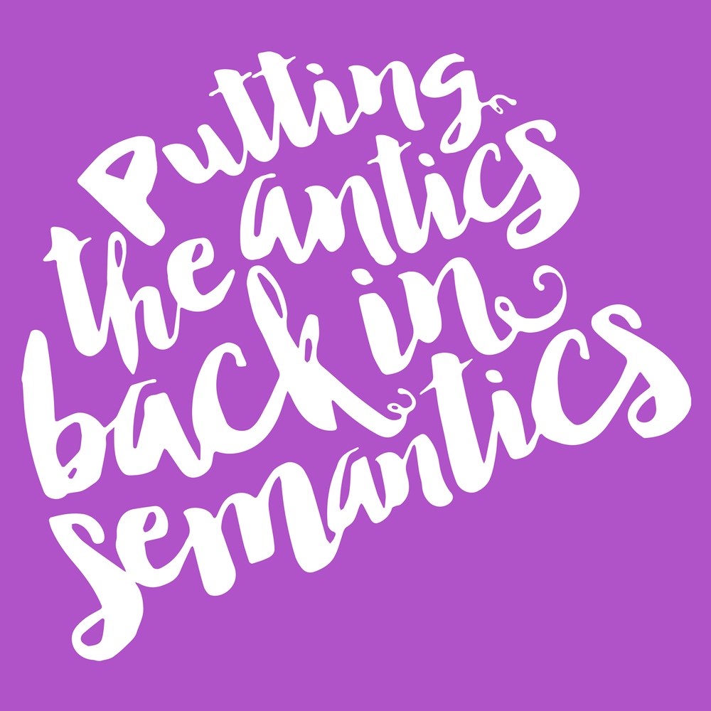 SLPs put antics in semantics. Speech Language Pathology tee shirt.