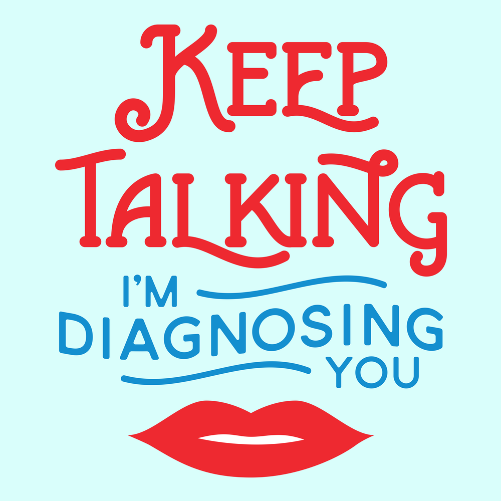 Keep Talking; I'm diagnosing you. SLPs need speech samples! Perfect for your favorite SLP / speech therapy swag!