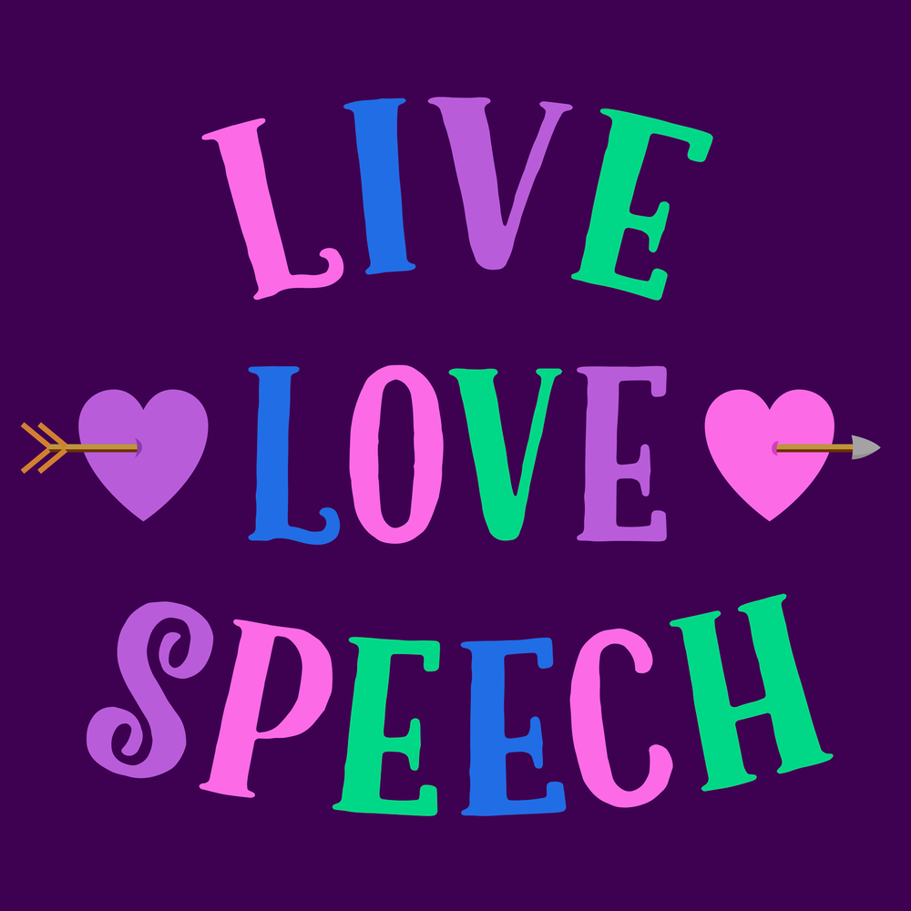 Live Love Speech will make great swag for the SLP love in your life.