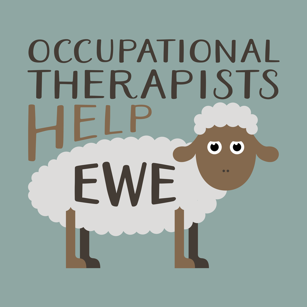 Occupational therapists help ewe. Occupational therapy shirts, hoodies, mugs, tote bags, and more.