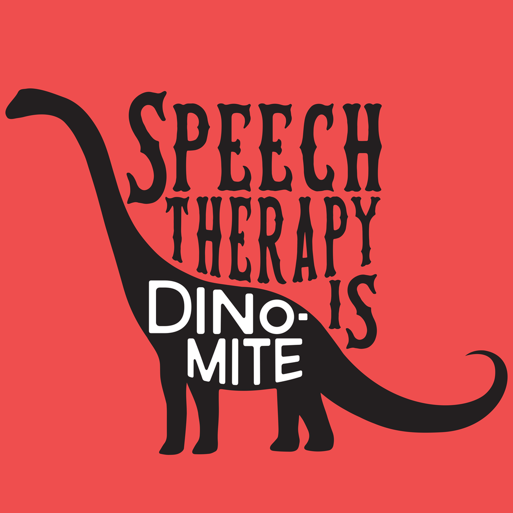Dino Mite Speech! Speechosaurus for your favorite speech therapist.