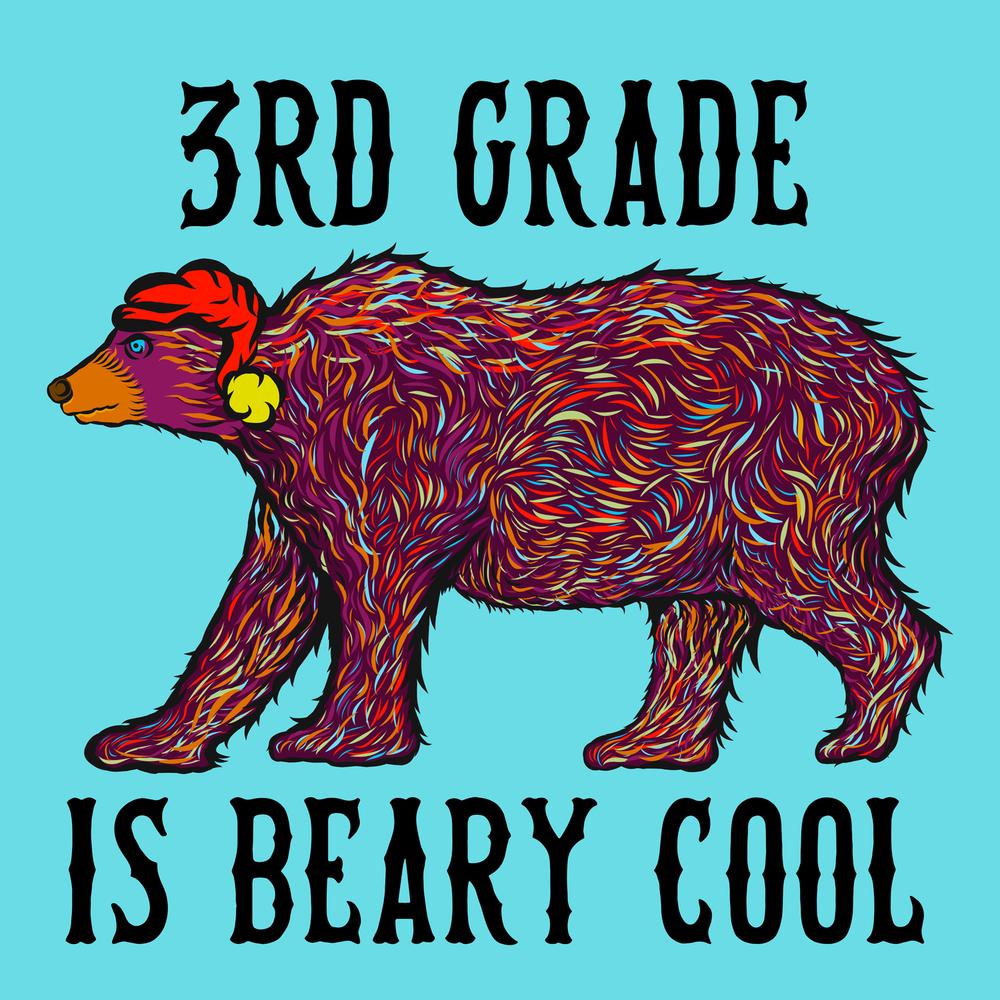 3rd grade is beary awesome! Great teacher winter wear.