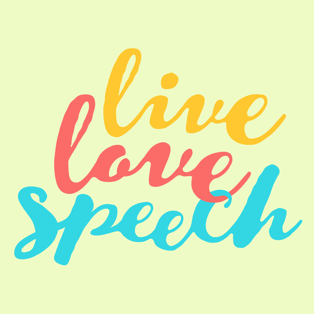 Live Love Speech - speech therapy apparel