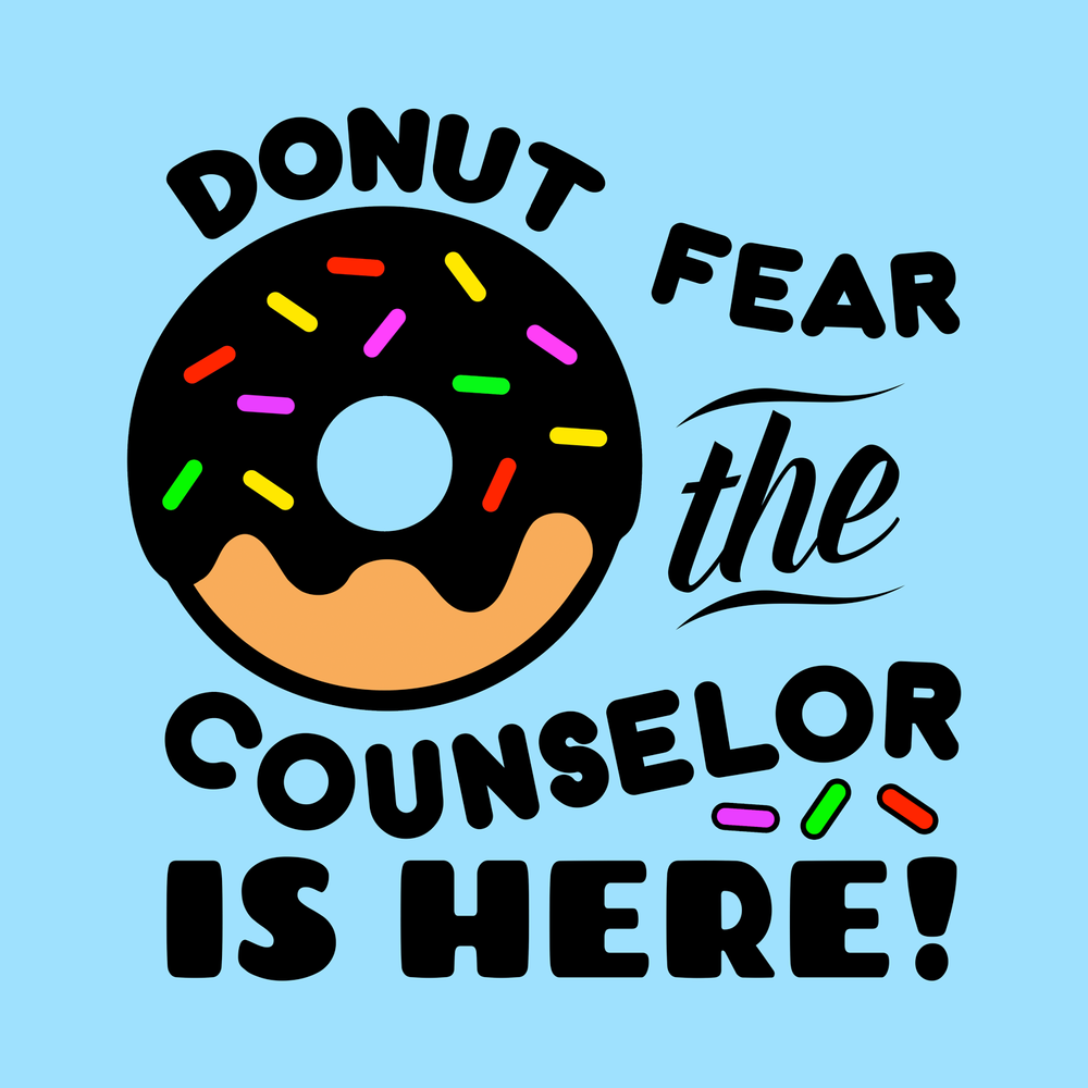 Donut fear the counselor is here!
