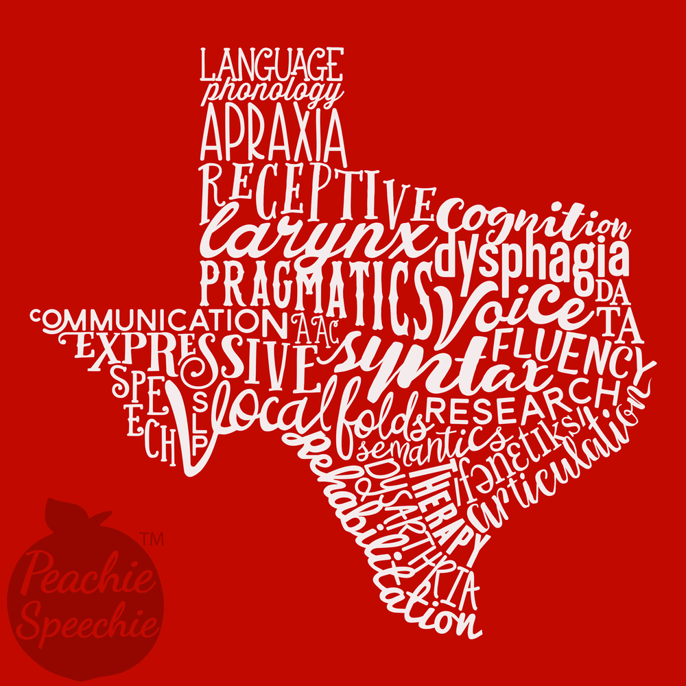 A special Peachie Speechie design for speech language pathologists from the Lone Star State