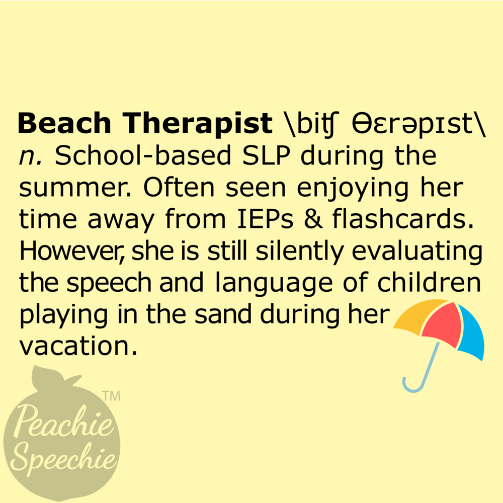 Beach Therapist definition. This is perfect for your speech therapy summer swag.