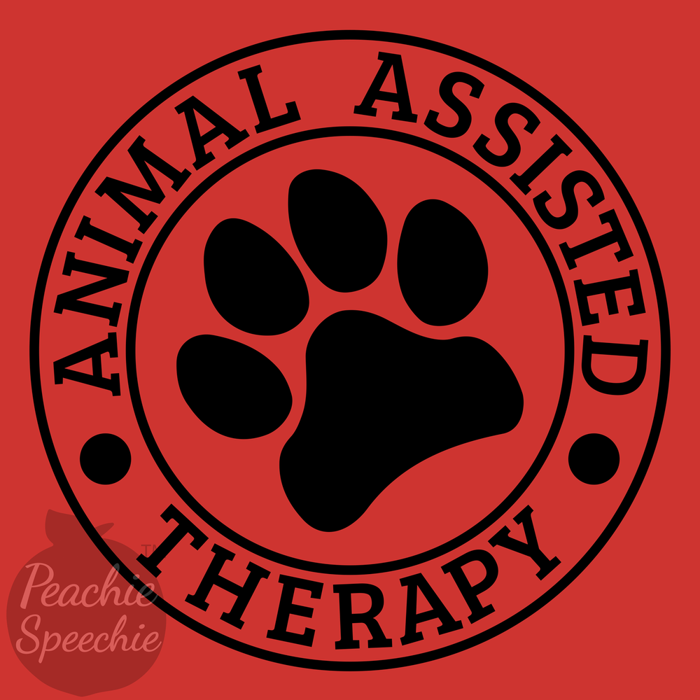 Animal Assisted Therapy/Animal Assisted Intervention products and apparel by Peachie Speechie