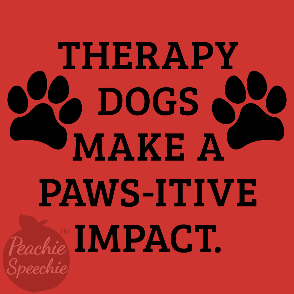 Therapy dogs make a pawsitive impact.
