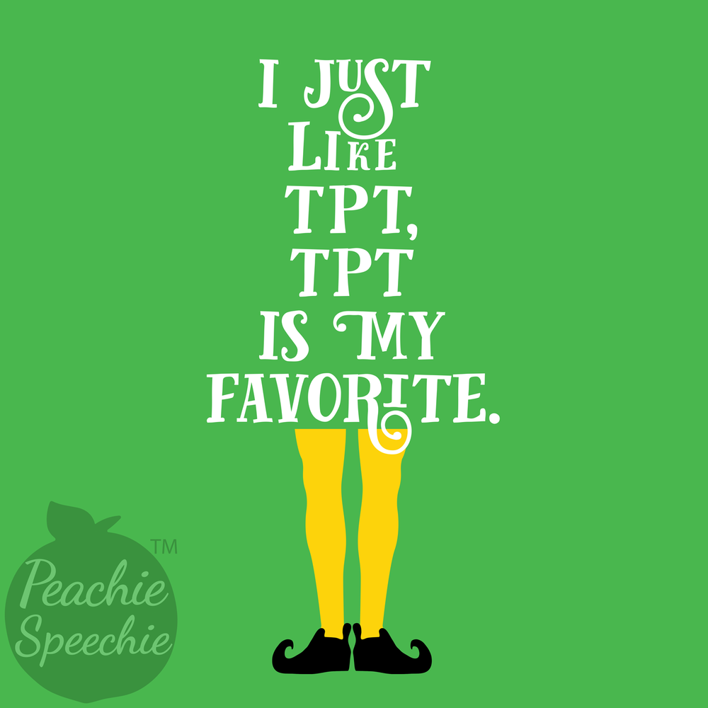 I just like TPT, TPT is my favorite.