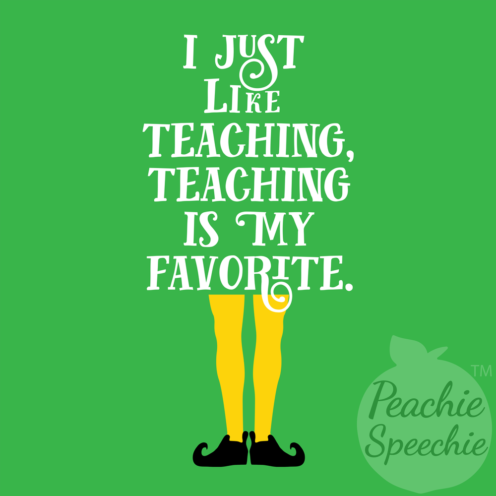 I just like teaching, teaching is my favorite. A great teacher shirt from Peachie Speechie.