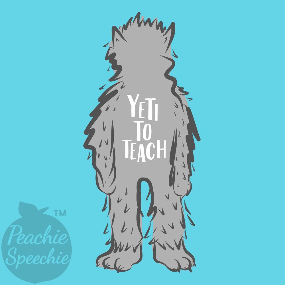Yeti to Teach - Are you yeti to teach?