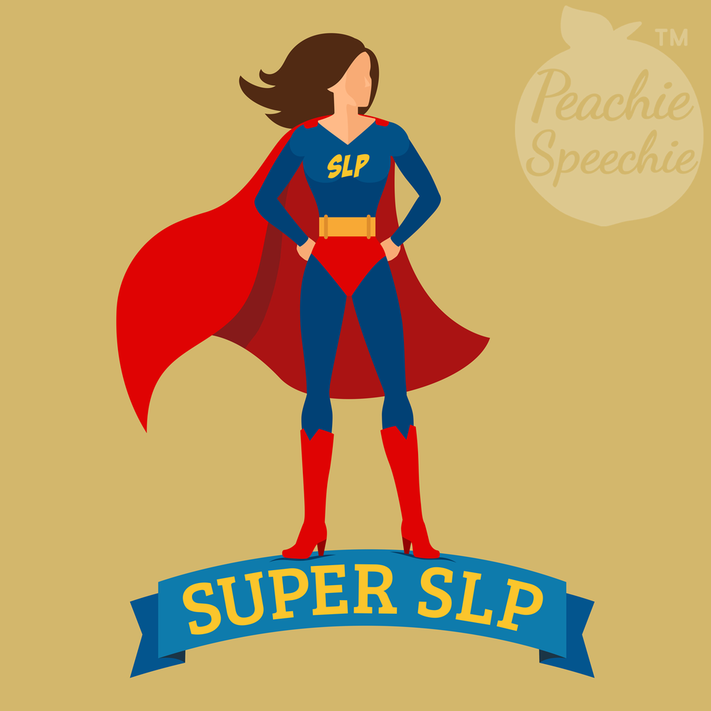 Super SLP - A super shirt or mug for a super SLP! Peachie Speechie