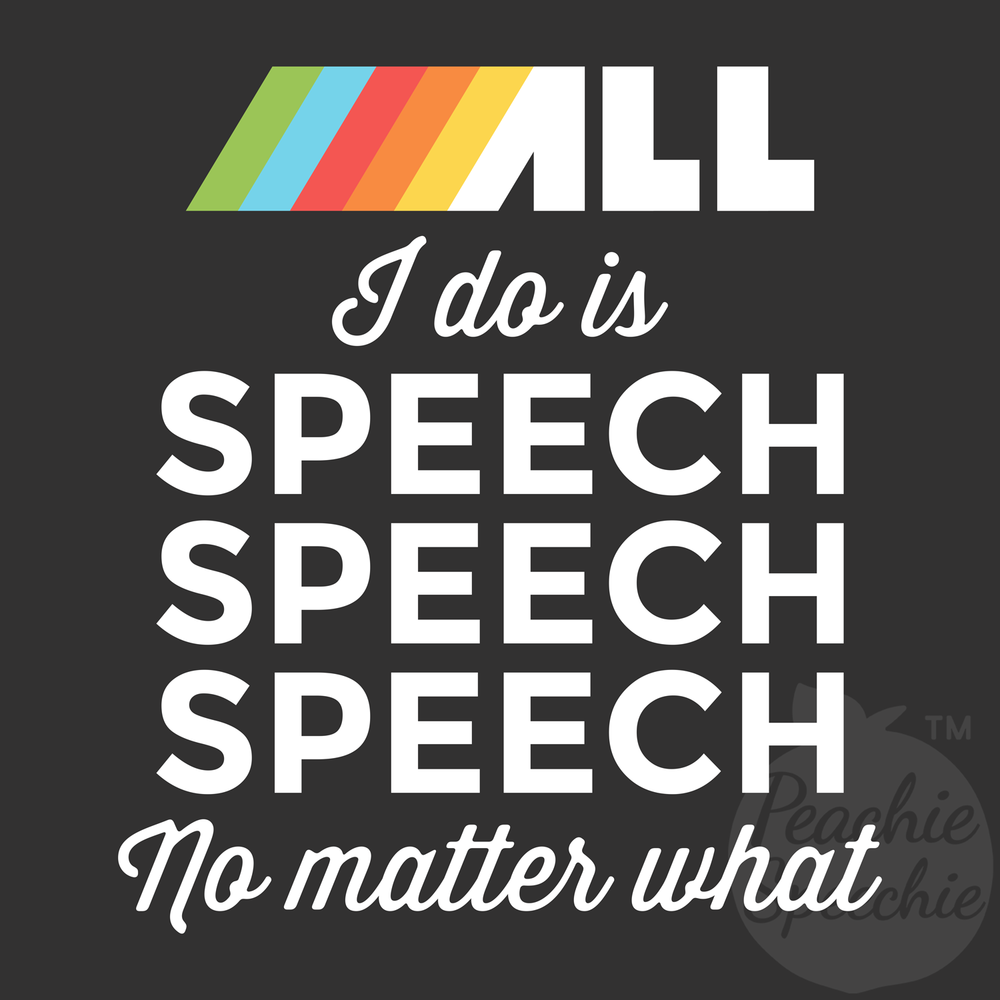 All I do is speech speech speech no matter what!