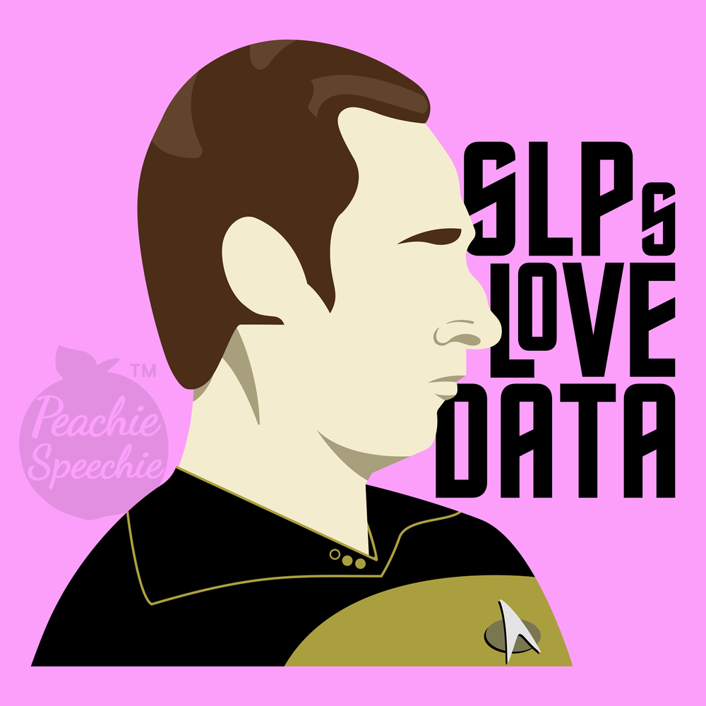 SLPs love Data! (and Star Trek!)