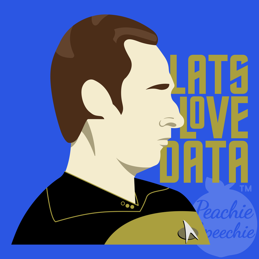 LATS Love Data! Local Assistive Technology Specialists also love Star Trek!