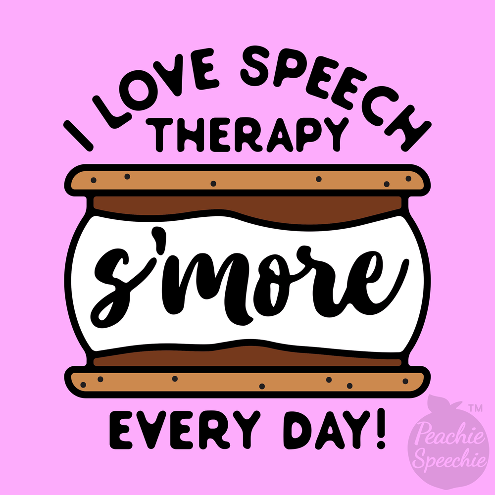 I love speech therapy s'more every day! Speech, amores, puns... everything you need!