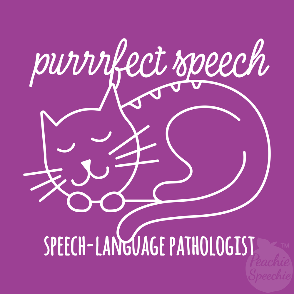 SLPs have purrrfect speech. And this shirt is purrrfect for you!