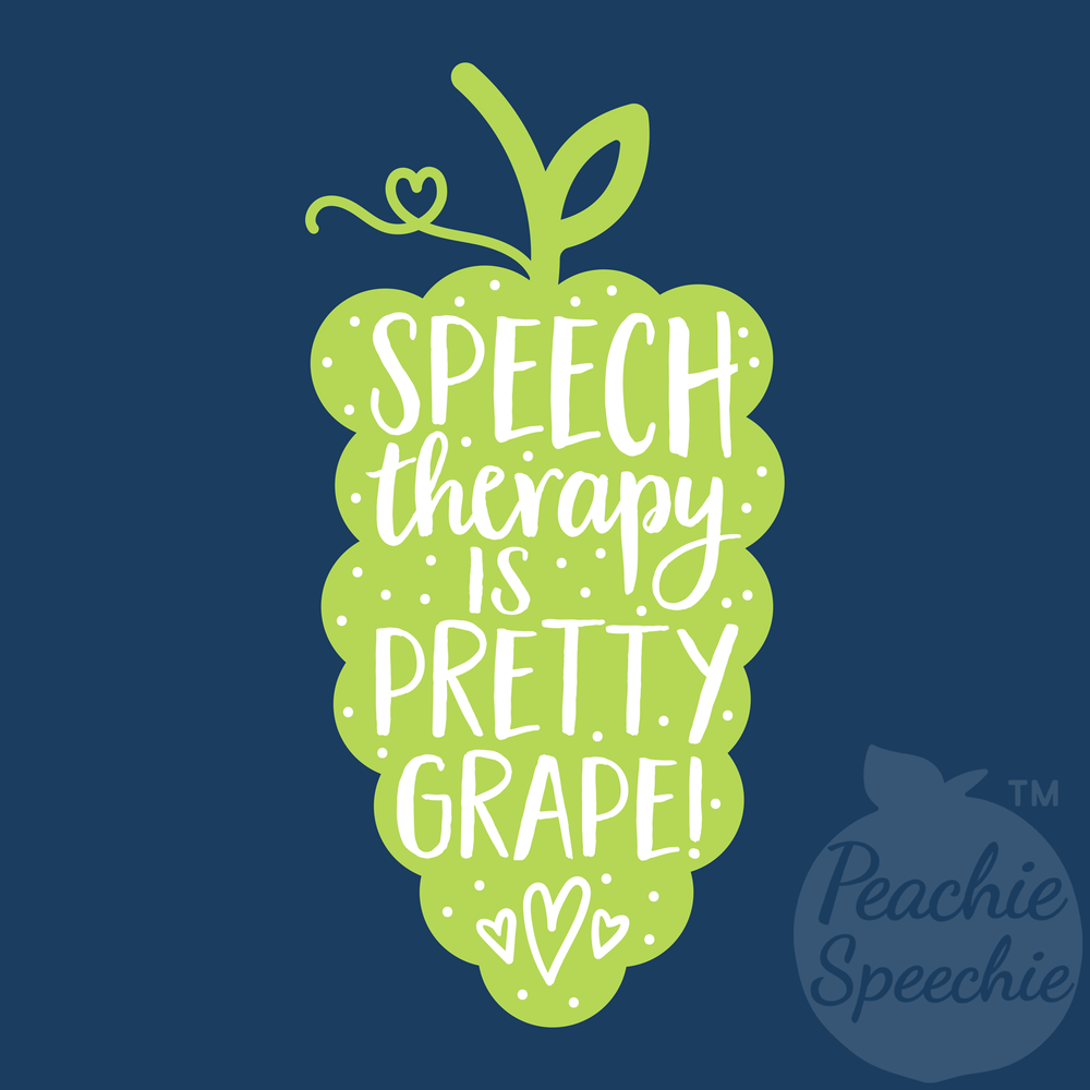 Speech therapy is pretty grape!