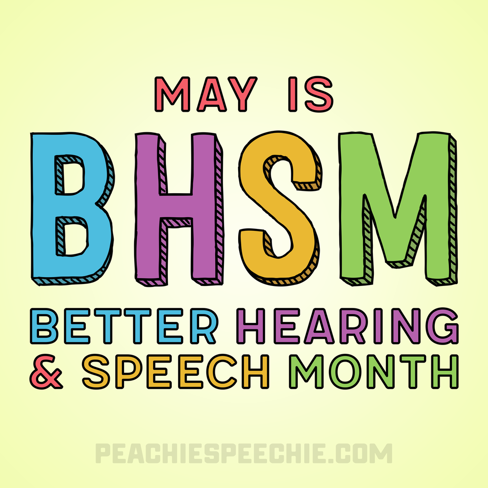 May is Better Hearing & Speech Month! Celebrate in style! Get yours at peachiespeechie.com