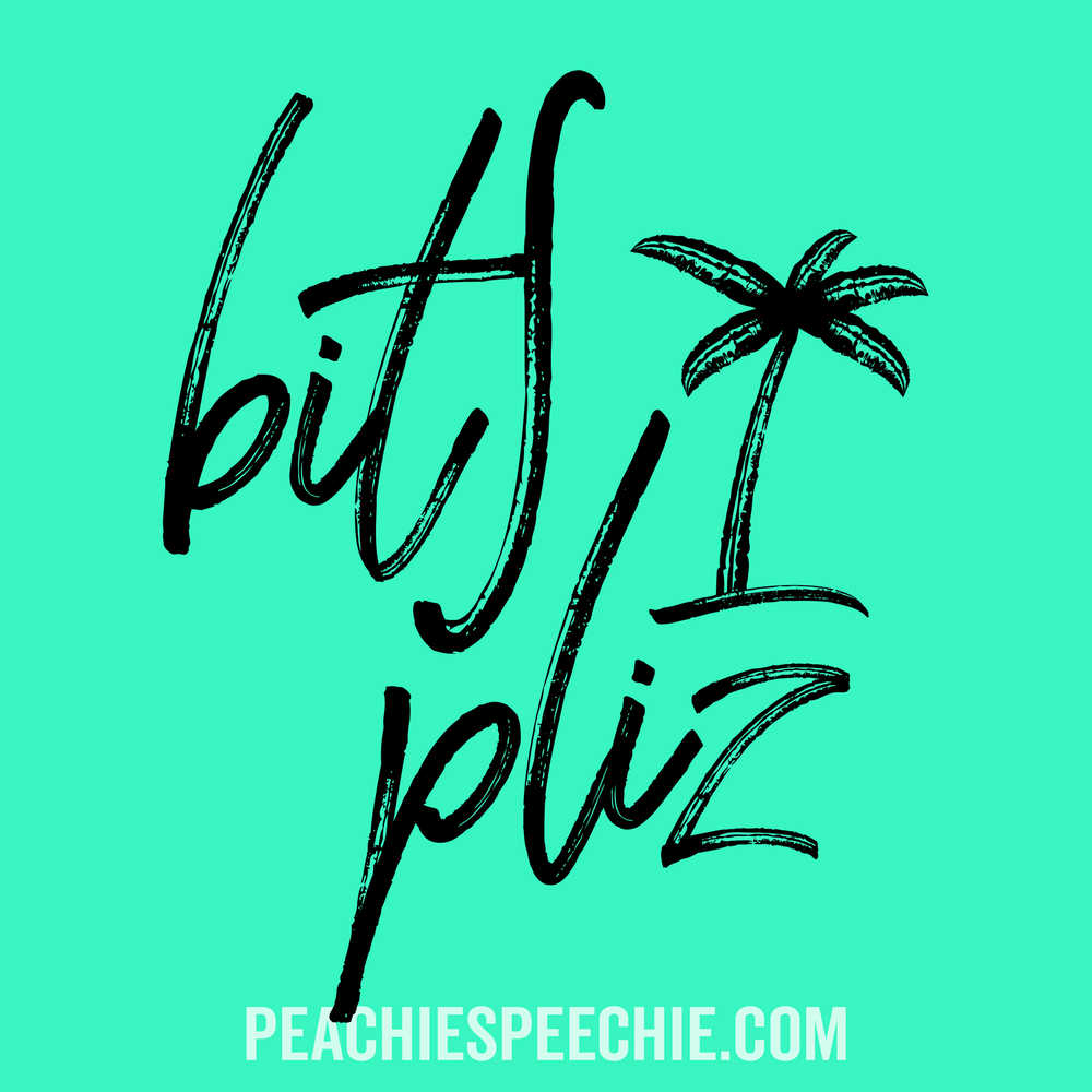 Beach Please in IPA! See more at peachiespeechie.com