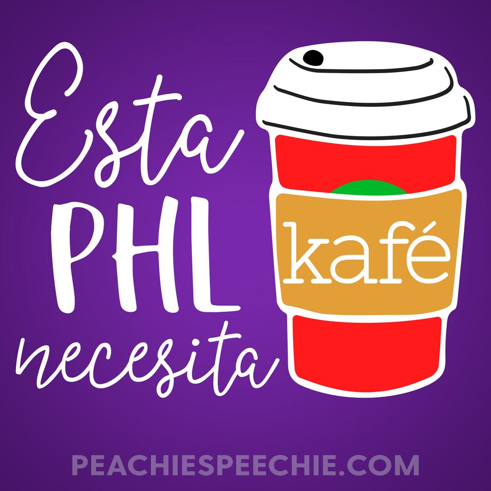 Esta PHL necesita kafé