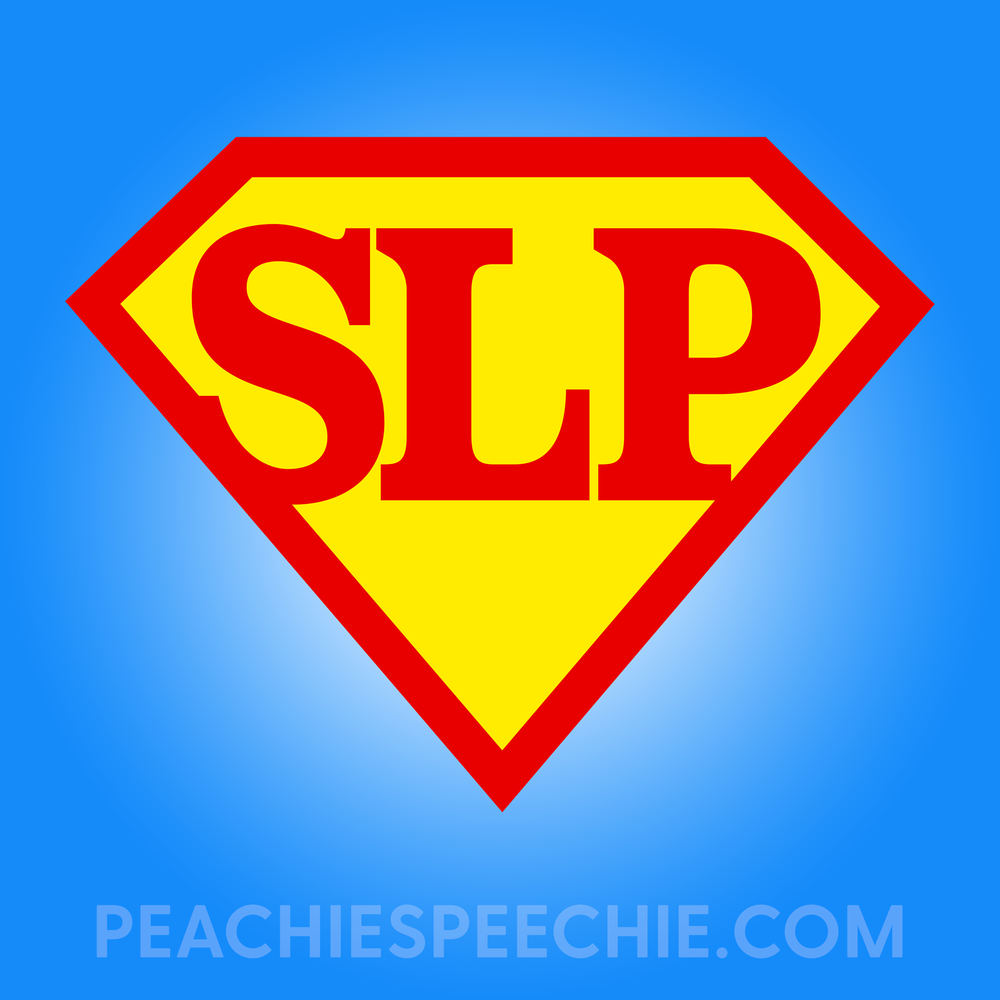 Super SLP! See more super shirts for SLPs at peachiespeechie.com