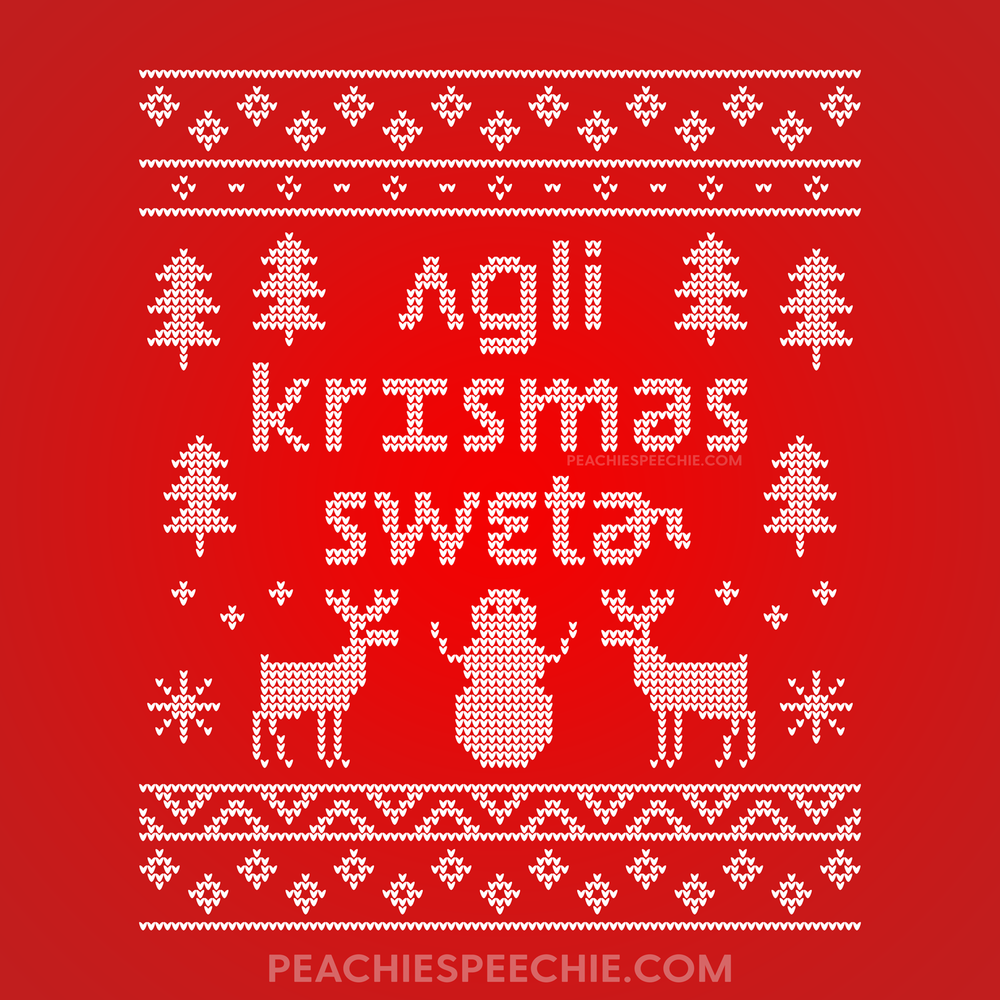 Ugly Christmas Sweater in IPA by Peachie Speechie - Order yours at peachiespeechie.com