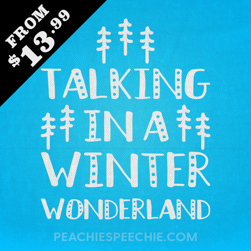 Talking in a winter wonderland by Peachie Speechie - order yours at peachiespeechie.com from only $13.99!