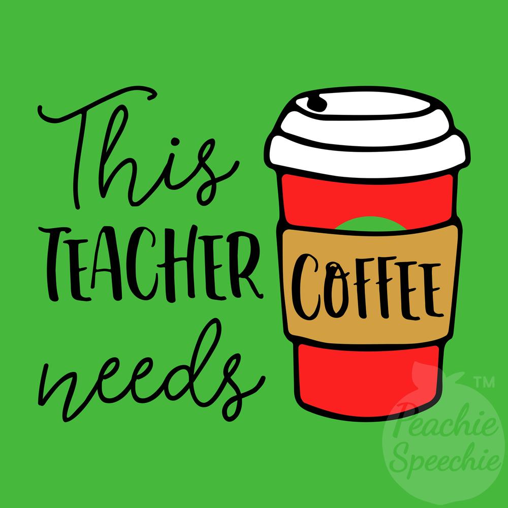 This teacher needs coffee! See more fun teacher shirts at peachiespeechie.com