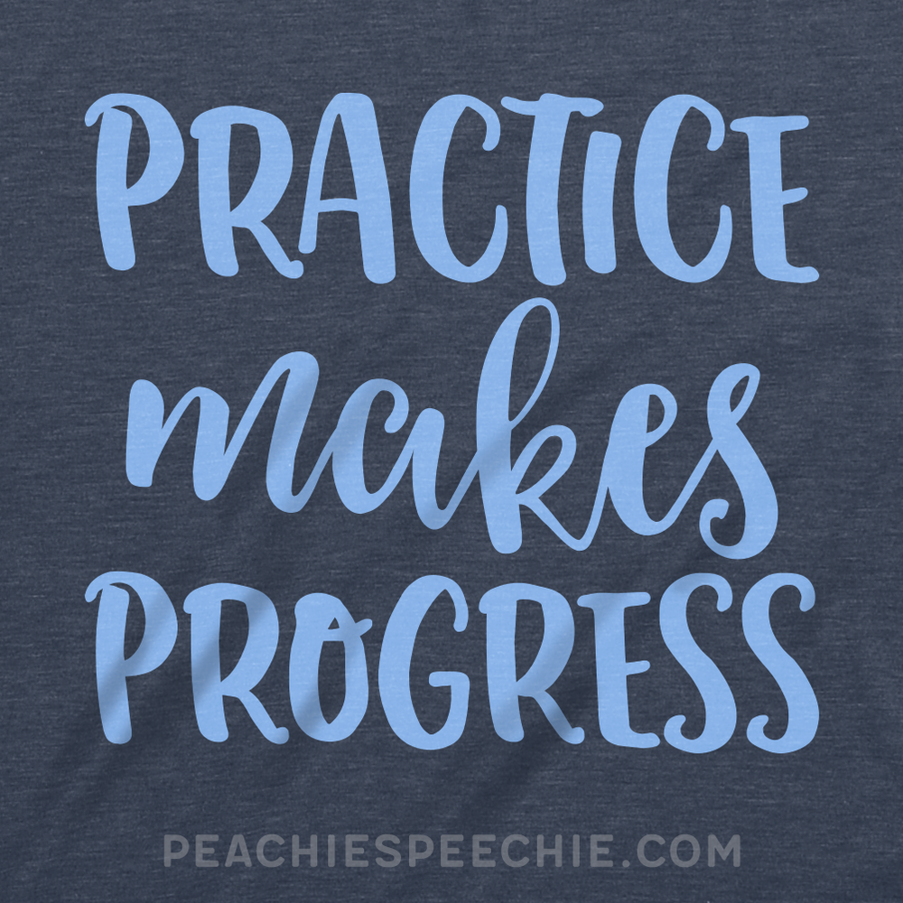 Practice makes progress!