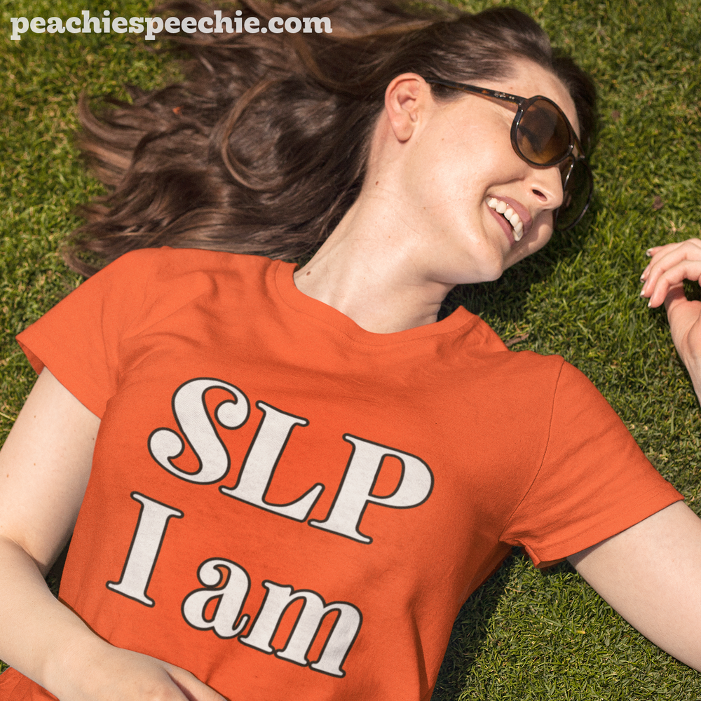 SLP I am - by Peachie Speechie