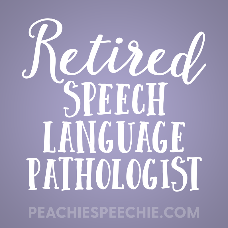 Retired speech-language pathologist shirts and mugs make great gifts! Order yours at peachiespeechie.com