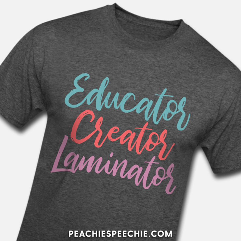 Educator. Creator. Laminator. See more at peachiespeechie.com