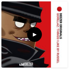 Gorillaz: Things I Like by Russel  seven part podcast diving into the minds of the some of musicians with Gorillaz' drummer Russel Hobbs