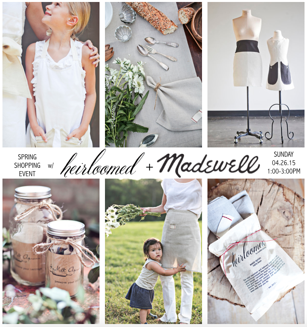 heirloomed madewell event